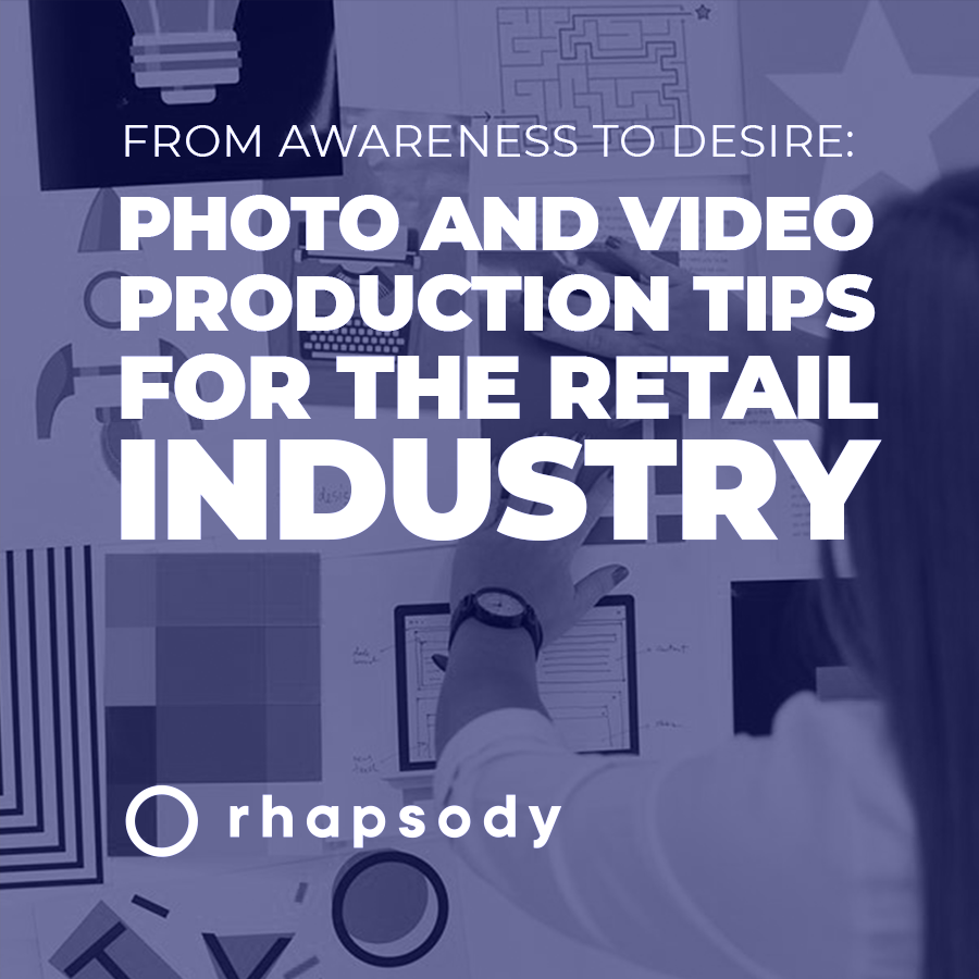 Photo and video production tips for the retail industry 900X900
